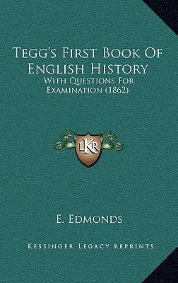 Tegg's First Book of English History