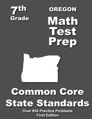 Oregon Math Test Prep, Grade 7