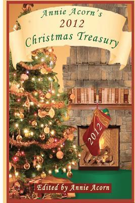 Annie Acorn's 2012 Christmas Treasury