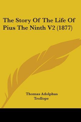 The Story of the Life of Pius the Ninth V2 (1877)