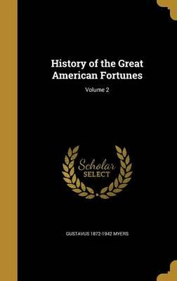 HIST OF THE GRT AMER FORTUNES