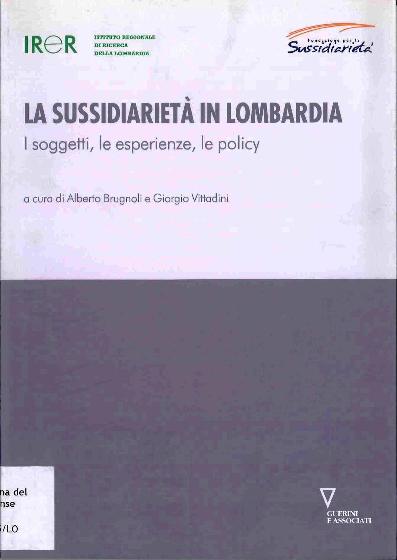 La sussidiarietà in Lombardia. I soggetti, le esperienze, le policy
