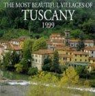 The Most Beautiful Villages of Tuscany Calendar