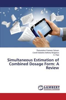 Simultaneous Estimation of Combined Dosage Form