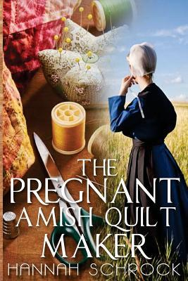 The Pregnant Amish Quilt Maker