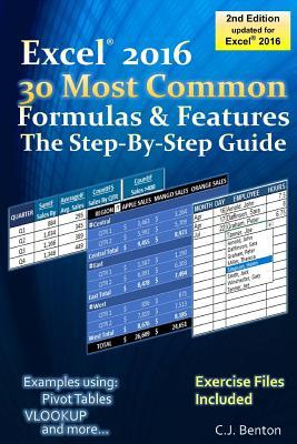 Excel 2016 the 30 Most Common Formulas & Features