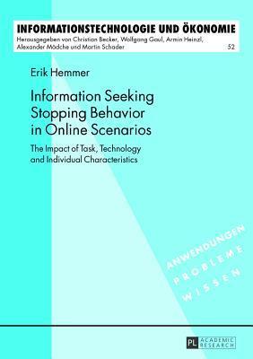 Information Seeking Stopping Behavior in Online Scenarios