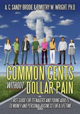 Common Cents Without Dollar Pain