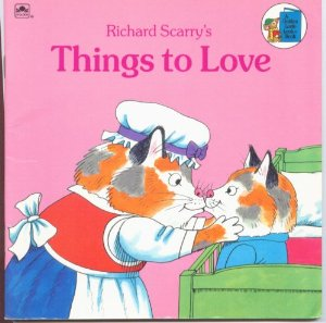 Richard Scarry's Things to Love