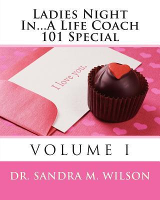 Ladies Night In...a Life Coach 101 Special