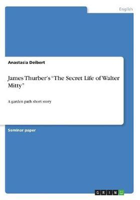 """James Thurber's """"The Secret Life of Walter Mitty"""""""