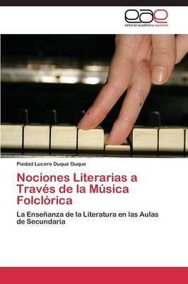 Nociones Literarias a Través de la Música Folclórica