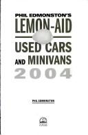 Lemon-Aid Used Cars and Minivans 2004