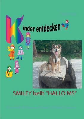 "Smiley bellt ""Hallo MS"""