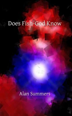 Does Fish-God Know