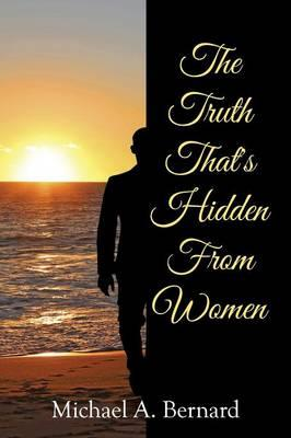 The Truth That's Hidden from Women