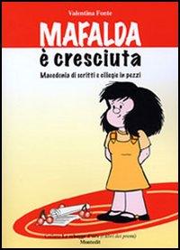 Mafalda è cresciuta