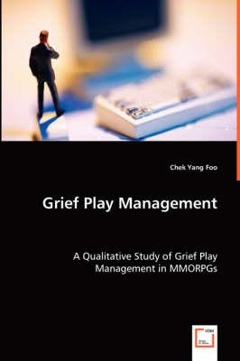Grief Play Management