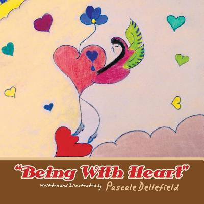"""Being With Heart"""