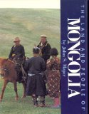 The Land and People of Mongolia