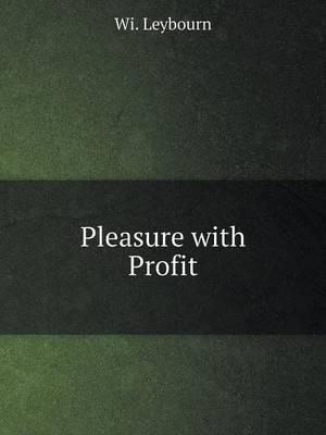 Pleasure with Profit