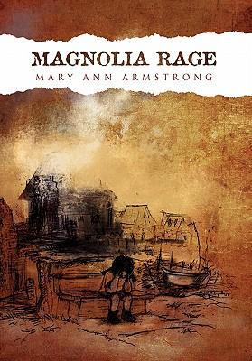 Magnolia Rage
