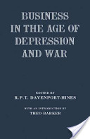 Business in the Age of Depression and War