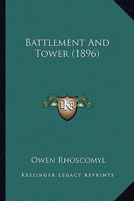 Battlement and Tower (1896)