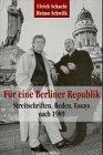 Für eine Berliner Republik