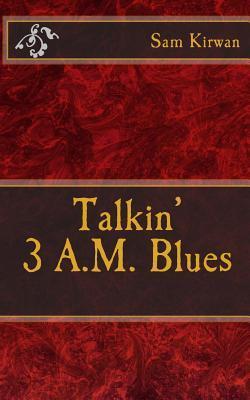 Talkin' 3 A.M. Blues