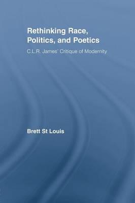 Rethinking Race, Politics, and Poetics