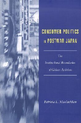Consumer Politics in Postwar Japan