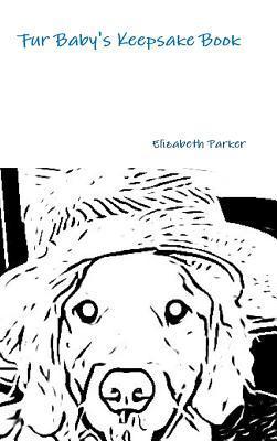 Fur Baby's Keepsake Book B&w