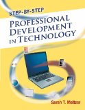 Step-By-Step Professional Development in Technology