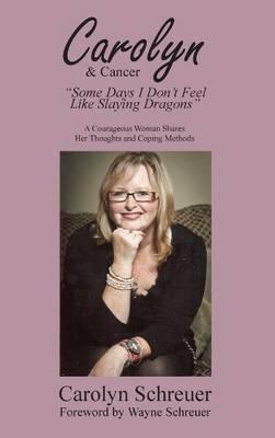 Carolyn & Cancer