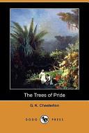The Trees of Pride (Dodo Press)
