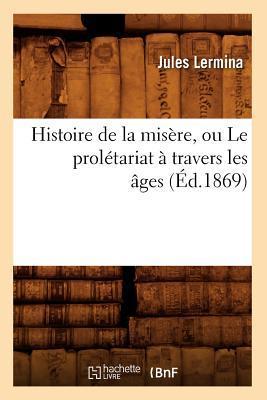 Histoire de la Misè...