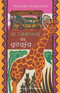 As Lágrimas da Girafa