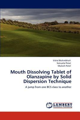 Mouth Dissolving Tablet of Olanzapine by Solid Dispersion Technique