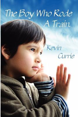The Boy Who Rode a Train
