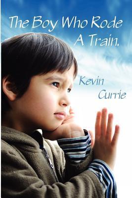 The Boy Who Rode a Train