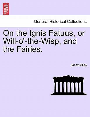 On the Ignis Fatuus,...