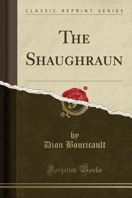 The Shaughraun (Clas...