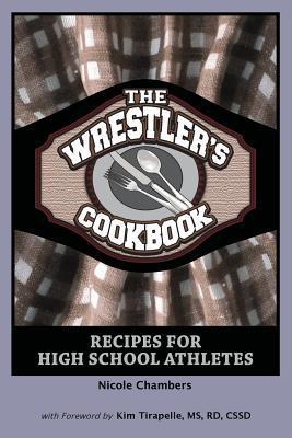 The Wrestler's Cookbook