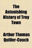 The Astonishing Hist...