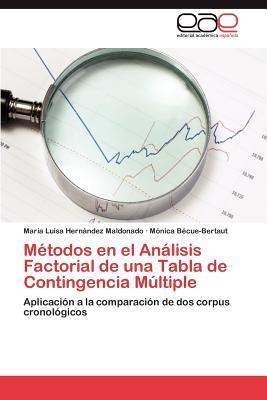 Métodos en el Análisis Factorial de una Tabla de Contingencia Múltiple