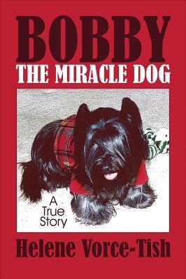 Bobby the Miracle Dog