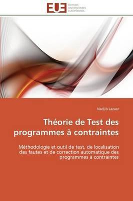 Theorie de Test des Programmes a Contraintes