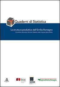 Quaderni di statistica. La struttura produttiva dell'Emilia-Romagna