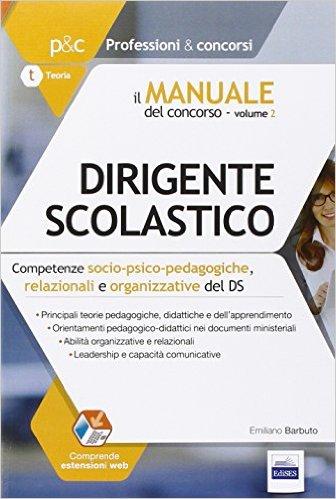 Il manuale del concorso per Dirigente Scolastico - Vol. 2